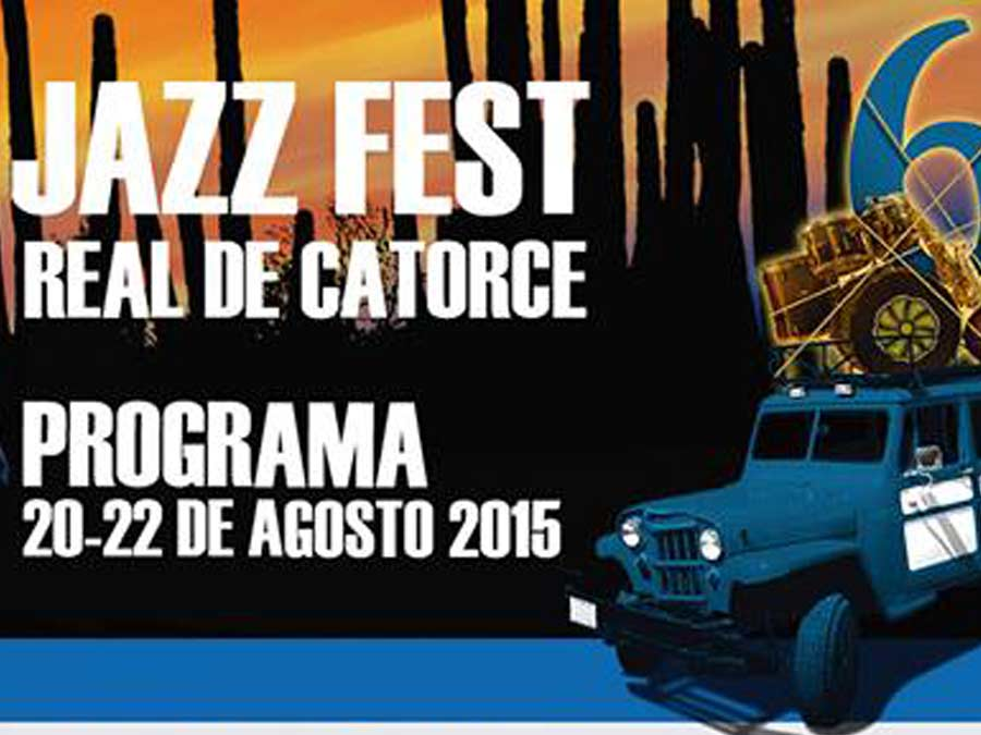Sexto Festival de Jazz Real de Catorce, San Luis Potos� | El Blog ...